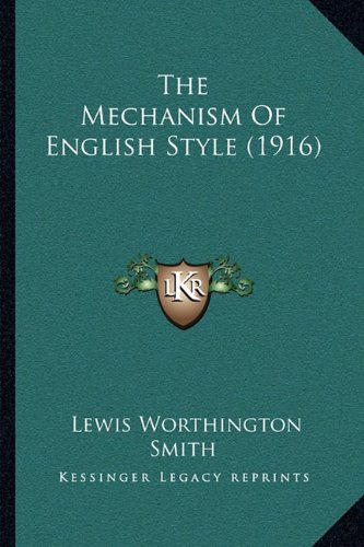 The Mechanism of English Style (1916)