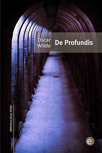 De profundis (Biblioteca Oscar Wilde) por Oscar Wilde