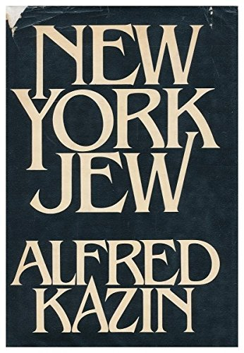 New York Jew by Alfred Kazin (1978-04-12)