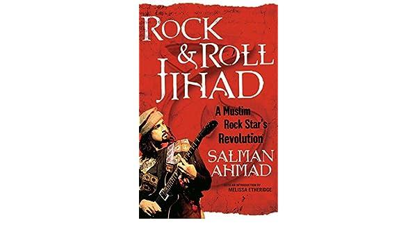 Rock & Roll Jihad: A Muslim Rock Star's Revolution (English