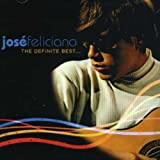 Songtexte von José Feliciano - The Definite Best