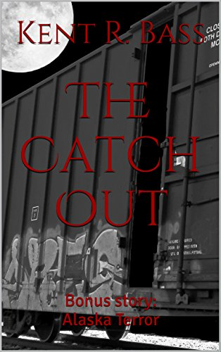The Catch Out: Bonus Story: Alaska Terror (English Edition)