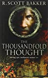 The Thousandfold Thought: Book 3 of the Prince of Nothing