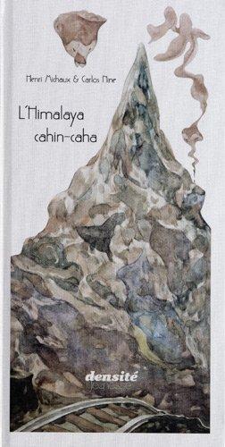 L'Himalaya cahin-caha