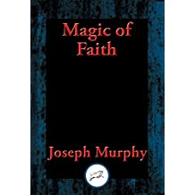 Magic of Faith: With Linked Table of Contents