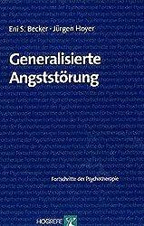 Generalisierte Angststörung (Fortschritte der Psychotherapie / Manuale für die Praxis)