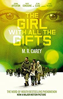 The Girl With All The Gifts (English Edition) par [Carey, M. R.]