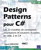 Telecharger Livres Design Patterns pour C Les 23 modeles de conception descriptions et solutions illustrees en UML 2 et C (PDF,EPUB,MOBI) gratuits en Francaise