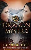 Dragon Mystics (Supernatural Prison 2) by Jaymin Eve