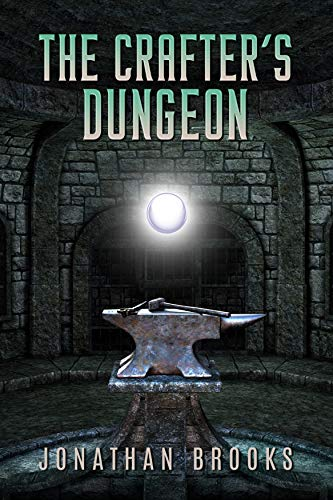 The Crafter\'s Dungeon: A Dungeon Core Novel (Dungeon Crafting Book 1) (English Edition)