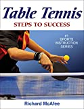Table Tennis (Steps to Success Sports Series)