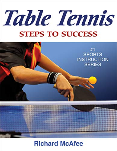 Table Tennis: Steps to Success (Steps to Success S.) por Richard Ernest McAfee