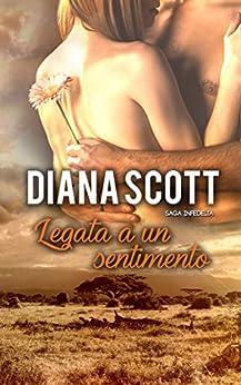 Diana Scott - Saga Infedeltà vol. 06 Legata a un sentimento (2018)