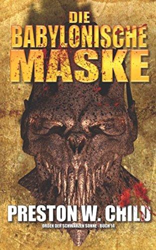 Die Babylonische Maske (Orden der Schwarzen Sonne, Band 14)