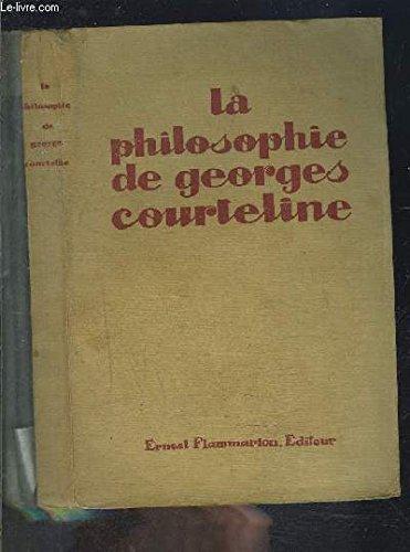La philosophie de Georges Courteline.