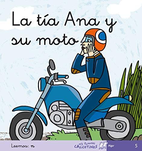 La tía Ana y su moto (Mis Primeros Calcetines)