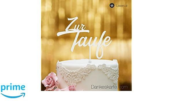 Xl Dankeskartecom Cake Topper Zur Taufe Zweizeilig Für Die