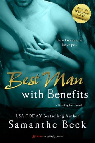 Best Man with Benefits (Wedding Dare series)