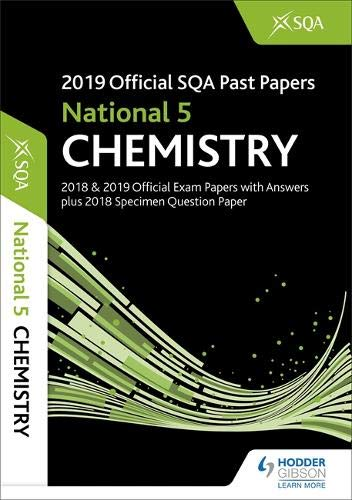 2019 Official SQA Past Papers: National 5 Chemistry