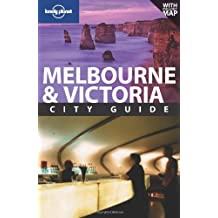 Melbourne: City Guide (LONELY PLANET MELBOURNE)