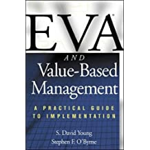 Eva and Value-Based Management: A Practical Guide to Implementation