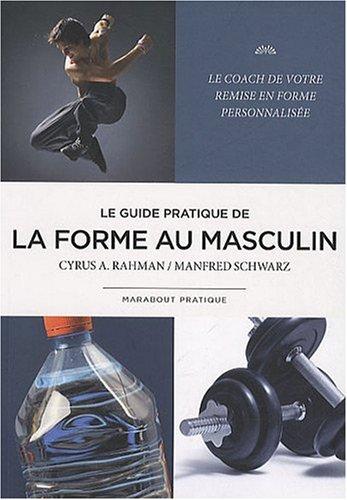 La forme au masculin par Cyrus A. Rahman, Manfred Schwarz