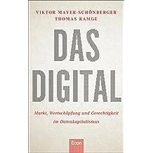 Das Digital: Das neue Kapital - Markt, Wertschöpfung und Gerechtigkeit im Datenkapitalismus (German Edition)