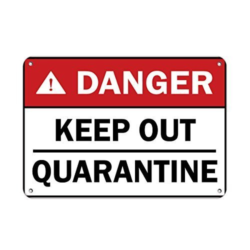 wennuna Aluminium Metall Schild Danger Keep Out Quarantäne Warnzeichen Gefahr Schilder Aluminium Metall Schild 25,4x 17,8cm