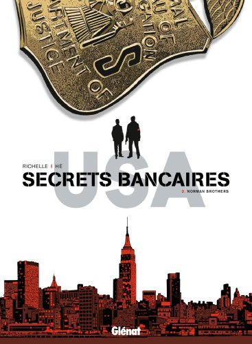 Secrets Bancaires USA - Tome 02: Norman Brothers