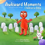 Awkward Moments (Not Found In Your Average) Children's Bible - Vol. 2: Don't blame us - it's in the Bible!: Volume 2