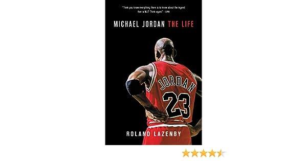 933b0b5ec2 Michael Jordan: The Life (English Edition) eBook: Roland Lazenby:  Amazon.it: Kindle Store