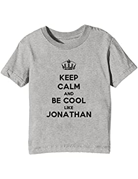 Keep Calm And Be Cool Like Jonathan Bambini Unisex Ragazzi Ragazze T-Shirt Maglietta Grigio Maniche Corte Tutti...