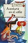 Aventura 3: Aventura en el valle