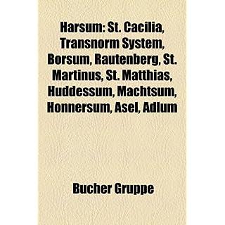 Harsum: St. Ccilia, Transnorm System, Borsum, Rautenberg, St. Martinus, St. Matthias, Hddessum, Machtsum, Hnnersum, Asel, Adlu