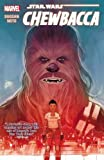 Star Wars: Chewbacca (Star Wars (Marvel))