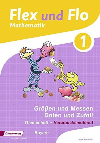 Flex und Flo - Ausgabe 2014 für Bayern: Themenheft Größen und Messen - Daten und Zufall: Verbrauchsmaterial