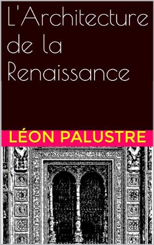 L'Architecture de la Renaissance