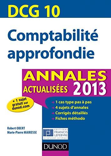dcg-10-comptabilit-approfondie-annales-actualises-2013-dcg-10-comptabilit-approfondie-dcg-10