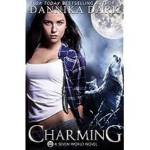 Charming (A Seven World Novel) (English Edition)