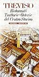 Scarica Libro Treviso ristoranti trattorie osterie del centro storico (PDF,EPUB,MOBI) Online Italiano Gratis