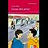 Cosas del amor: Spanische Lektüre für das 1. Lernjahr (Niveau A1) (Lecturas españolas) (Spanish Edition)