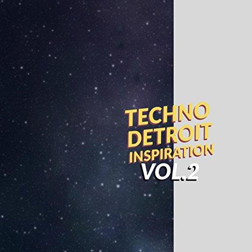 Techno Detroit Inspiration, Vol. 2