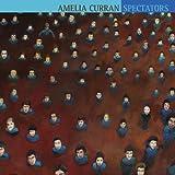 Songtexte von Amelia Curran - Spectators