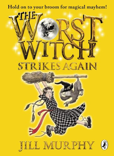 The Worst Witch Strikes Again (Worst Witch series Book 2) (English Edition)