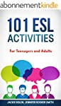 101 ESL Activities: For Teenagers and...