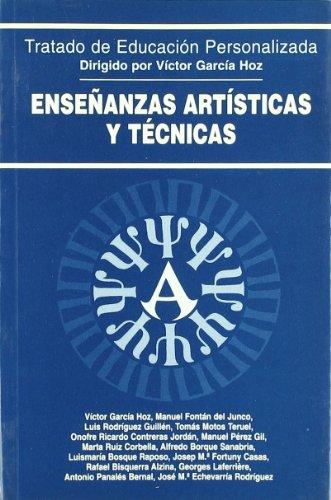 Enseñanzas Artísticas y Técnicas (Educación y Pedagogía) por Víctor García Hoz