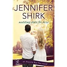 Wedding Date for Hire by Jennifer Shirk (2015-10-04)