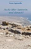 Asche über Santorin - und danach?