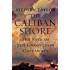 The Caliban Shore: The Fate of the Grosvenor Castaways