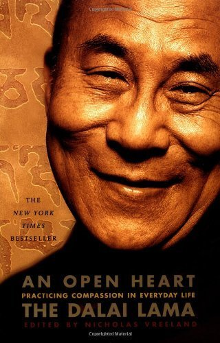An Open Heart: Practicing Compassion in Everyday Life by Dalai Lama, The, Vreeland, Nicholas (2002) Paperback